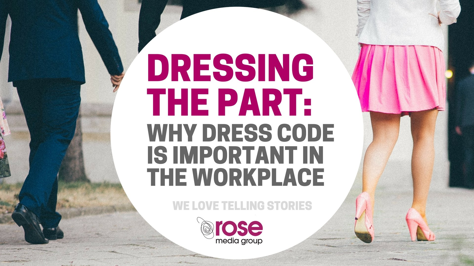 The Importance Of A Dress Code For Professionalism |
