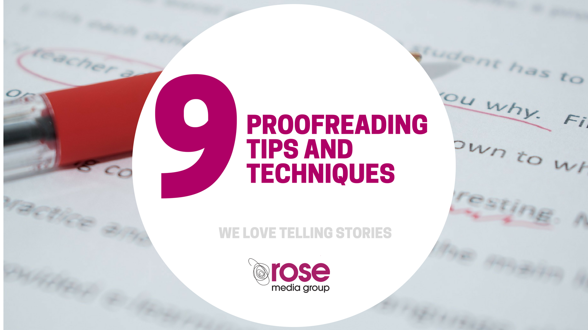 9 proofreading tips and techniques
